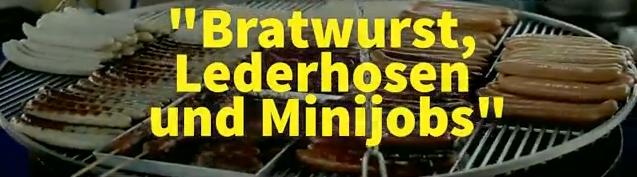 bratwurst lederhosen un minijobs