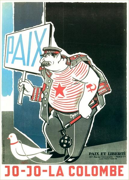 Affiche de l'association anticommuniste Paix et liberté, 1952. En titre du billet de F. Lordon