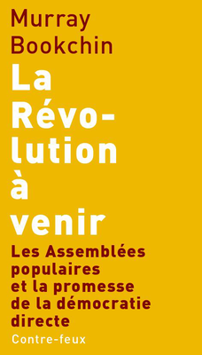 Bookchin, La révolution à venir